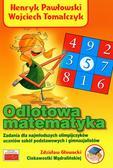 Pawłowski Henryk, Tomalczyk Wojciech - Odlotowa matematyka
