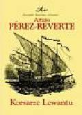 Perez-Reverte Arturo - Korsarze Lewantu t.6