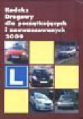 Kodeks drogowy dla początkujących i zaawansowanych 2009