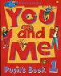 Lawday Cathy - You and Me 1 Pupil`s Book. Szkoła podstawowa