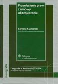 Kucharski Bartosz - Przeniesienie praw z umowy ubezpieczenia