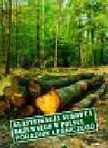 Ślęzak Grzegorz - Klasyfikacja surowca drzewnego w Polsce
