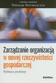 Zarządzanie organizacją w nowej rzeczywistości gospodarczej