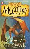 McCaffrey Anne - Jeźdźcy smoków z Pern 5 Smoczy śpiewak