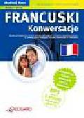 Francuski Konwersacje. dla początkujących i średnio zaawansowanych A1-B1