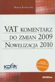 Kozłowska Hanna - VAT komentarz do zmian 2009. Nowelizacja 2010