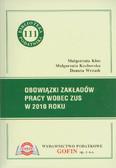 Kłos Małgorzata, Kozłowska Małgorzata, Wrzask Danuta - Obowiązki zakładów pracy wobec ZUS w 2010 roku