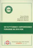 Bielęda Teresa, Kończal Hanna, Rybacka Katarzyna, Siniecka Małgorzata - VAT w pytaniach i odpowiedziach. Poradnik na 2010 rok