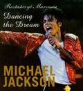 Jackson Michael - Roztańczyć marzenia Dancing the Dream Michael Jackson