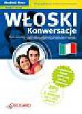 Włoski. Konwersacje. dla początkujących i średnio zaawansowanych A1 - B1