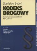 Soboń Stanisław - Kodeks Drogowy Komentarz z orzecznictwem NSA, SN i TK część 1/2