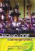 Igliński Bartłomiej, Buczkowski Roman, Cichosz Marcin - Technologie bioenergetyczne Monografia