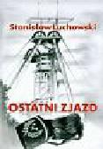 Luchowski Stanisław - Ostatni zjazd