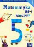 Braun Marcin, Mańkowska Agnieszka, Paszyńska Małgorzata - Matematyka z kluczem 5 Podręcznik z płytą Część 1. Szkoła podstawowa