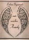 Gryczewski Łukasz - Małe wielkie Anioły. Miłość i przyjaźń