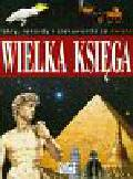 Wielka Księga Fakty, rekordy i ciekawostki ze świata