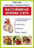 Nadciśnienie tętnicze Zdrowa dieta. Porady lekarza rodzinnego