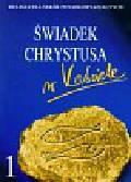Religia 1 Świadek Chrystusa w Kościele Podręcznik. Szkoła ponadgimnazjalna