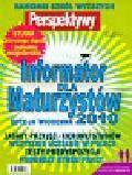 Informator dla maturzystów 2010 Edycja wiosenna