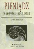 Borcuch Artur - Pieniądz w ekonomi i socjologii