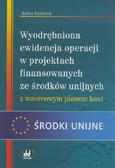 Kędziora Halina - Wyodrębniona ewidencja operacji w projektach finansowanych ze środków unijnych z wzorcowym planem ko