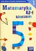 Braun Marcin, Mańkowska Agnieszka, Paszyńska Małgorzata - Matematyka z kluczem 5 Ćwiczenia Część 1. szkoła podstawowa