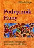 Wingo Otha - Podręcznik Huny. psychologia i praktyczne zastosowanie nauki Huny