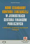 Puchacz Krzysztof - Nowe standardy kontroli zarządczej w jednostkach sektora finansów publicznych – omówienie i propozycje wzorcowych rozwiązań (z suplementem elektronicznym)