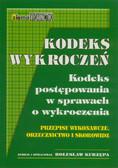 Kurzępa Bolesław (oprac.) - Kodeks wykroczeń. Kodeks postępowania w sprawach o wykroczenia