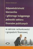 Kowalczyk Ewaryst - Odpowiedzialność kierownika i głównego księgowego jednostki sektora finansów publicznych w zakresie rachunkowości i gospodarki finansowej