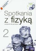 Francuz-Ornat Grażyna, Kulawik Teresa, Nowotny-Różańska Maria - Spotkania z fizyką 2 Podręcznik z płytą CD. Gimnazjum