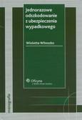 Witoszko Wioletta - Jednorazowe odszkodowanie z ubezpieczenia wypadkowego