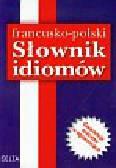 Słobodska Mirosława - Słownik idiomów francusko polski