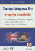 Smuga-Małysko Jolanta - Obsługa księgowa firm w języku angielskim. Dokumentacja finansowo-księgowa – sprawozdanie finansowe-korespondencja handlowa (z suplementem elektronicznym)