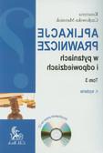 Czajkowska-Matosiuk Katarzyna - Aplikacje prawnicze w pytaniach i odpowiedziach. Tom 3 + CD
