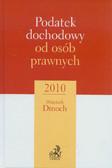 Dmoch Wojciech - Podatek dochodowy od osób prawnych 2010