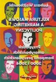 Wojtkowski Łukasz - Kultura masowa a marketing polityczny. Przypadek amerykańskich kampanii prezydenckich 2000 i 2004