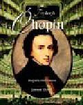 Ekiert Janusz - Fryderyk Chopin Biografia ilustrowana