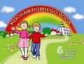 Kocham dobrego Boga 6 Podręcznik. dzieci sześcioletnie