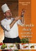 Labuda Grzegorz - Niezwykłe obiady ze zwykłych składników