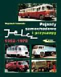 Połomski Wojciech - Pojazdy samochodowe i przyczepy Jelcz 1952-1970