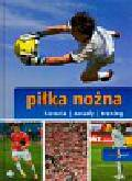 Żak Piotr - Sport Piłka nożna Historia zasady trening