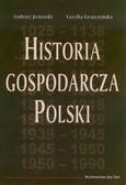 Jezierski Andrzej, Leszczyńska Cecylia - Historia gospodarcza Polski
