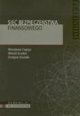 Capiga Mirosława, Gradoń Witold, Szustak Grażyna - Sieć bezpieczeństwa finansowego