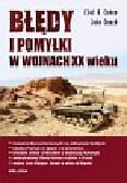 Cohen Eliot A., Gooch John - Błędy i pomyłki w wojnach XX wieku