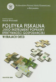 red. Wnorowski Henryk - Polityka fiskalna jako instrument poprawy efektywności gospodarczej w krajach OECD