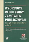 Puchacz Krzysztof - Wzorcowe regulaminy zamówień publicznych z uwzględnieniem środków unijnych. Wzory dokumentów w postępowaniu. Komentarz (z suplementem elektronicznym)