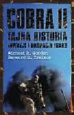 Gordon Michael R., Trainor Bernard E. - Cobra II. Tajna historia inwazji i okupacji Iraku