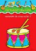 Instrumenty muzyczne. Malowanki dla dzieci od lat 2