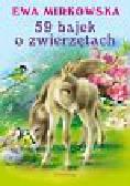 Mirkowska Ewa - 59 bajek o zwierzętach